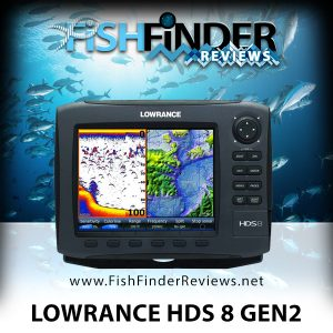 Lowrance HDS 8 and HDS 8 Gen 2 Review - Fish Finder Reviews