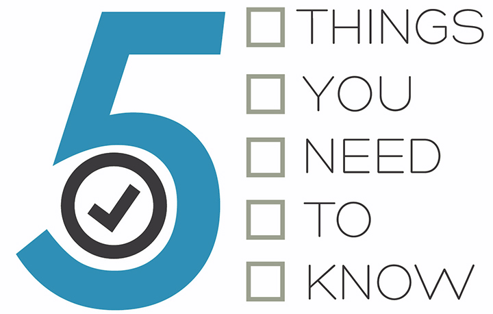 5 Things to Consider
